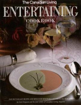 The Canadian Living Entertaining Cookbook 0394221532 Book Cover