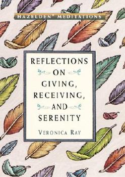 Hazelden Meditations: Reflections on Giving, Receiving, and Serenity (Hazelden Meditation Series) 0517150239 Book Cover