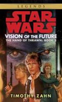 Star Wars: Vision of the Future - Book  of the Star Wars Legends