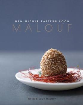 Malouf: New Middle Eastern Food 1742701450 Book Cover