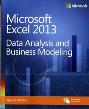 Microsoft Excel 2013: Data Analysis and Business Modeling 0735669139 Book Cover