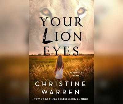 Your Lion Eyes 1250120748 Book Cover