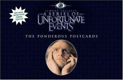 The Ponderous Postcards (A Series of Unfortunate Events Movie Postcard Book) - Book  of the A Series of Unfortunate Events