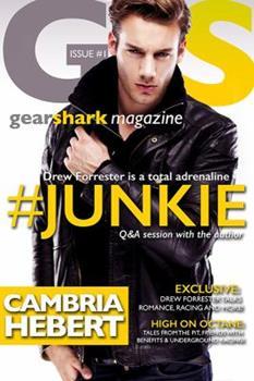 #Junkie - Book #1 of the GearShark