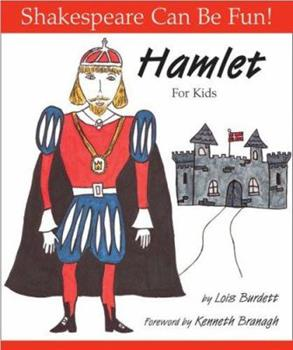 Hamlet : For Kids (Shakespeare Can Be Fun series)