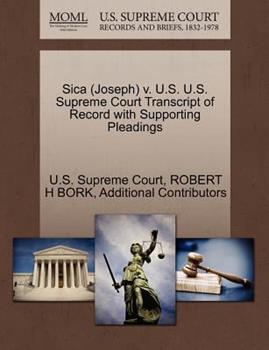 Paperback Sica V. U. S. U. S. Supreme Court Transcript of Record with Supporting Pleadings Book