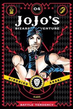 JoJo's Bizarre Adventure: Part 2—Battle Tendency, Vol. 4 - Book #4 of the Battle Tendency Deluxe