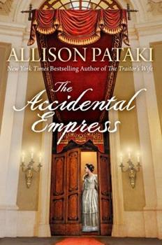 The Accidental Empress - Book #1 of the Sisi