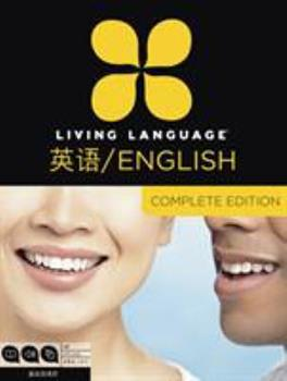 Paperback Living Language English for Chinese Speakers, Complete Edition (Esl/Ell): Beginner Through Advanced Course, Including 3 Coursebooks, 9 Audio Cds, and Book