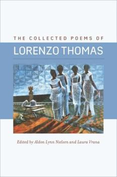 The Collected Poems of Lorenzo Thomas 0819578991 Book Cover