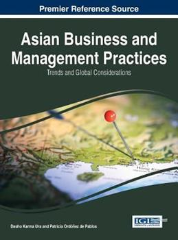 Hardcover Asian Business and Management Practices: Trends and Global Considerations Book
