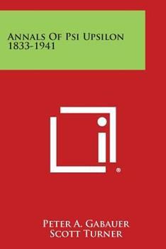 Paperback Annals of Psi Upsilon 1833-1941 Book