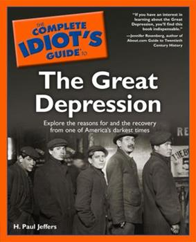 The Complete Idiot's Guide(R) to the Great Depression 0028642899 Book Cover