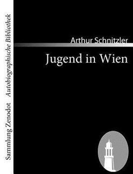 Jugend in Wien 0030831482 Book Cover