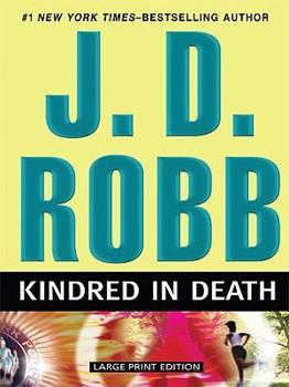 Paperback Kindred in Death [Large Print] Book
