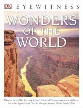 DK Eyewitness Books: Wonders of the World 1465422498 Book Cover