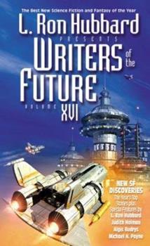 L. Ron Hubbard Presents Writers of the Future 16 - Book #16 of the L. Ron Hubbard Presents Writers of the Future