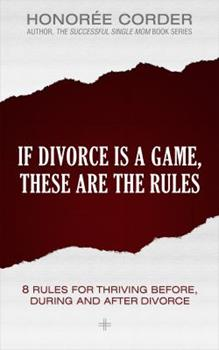 If Divorce is a Game, These are the Rules 099166969X Book Cover