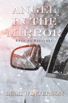 Paperback Angel in the Mirror: Road to Recovery Book