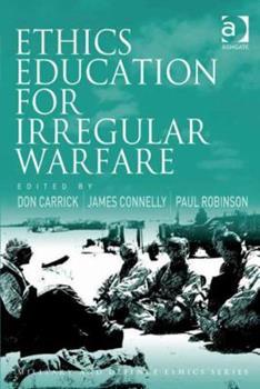 Hardcover Ethics Education for Irregular Warfare Book
