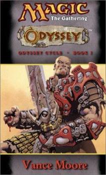 Odyssey - Book #32 of the Magic: The Gathering