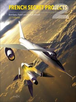 Bombers, Patrol and Assault Aircraft - Book  of the Secret Projects