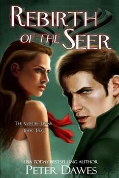 Paperback Rebirth of the Seer: Book Two of The Vampire Flynn Book