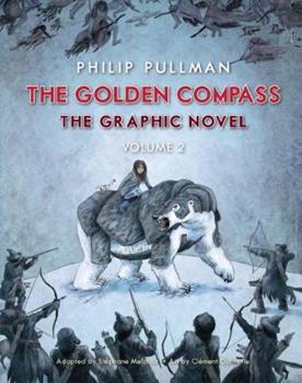 Hardcover The Golden Compass Graphic Novel, Volume 2 (His Dark Materials) Book