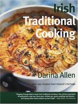Irish Traditional Cooking: Over 300 Recipes from Ireland's Heritage 190492011X Book Cover