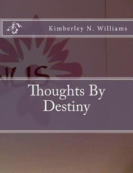 Paperback Thoughts By Destiny Book