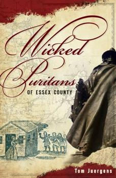 Wicked Puritans of Essex County - Book  of the Wicked Series