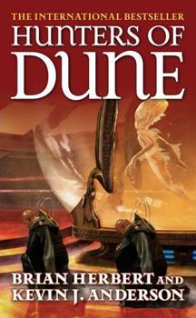 Hunters of Dune - Book #7 of the Dune