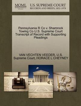Paperback Pennsylvania R Co V. Shamrock Towing Co U. S. Supreme Court Transcript of Record with Supporting Pleadings Book