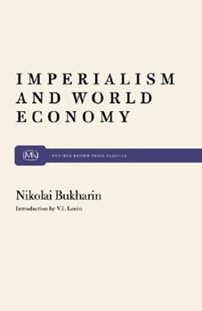Imperialism and World Economy - Book #21 of the Cuadernos de Pasado y Presente
