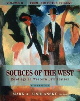 Paperback Sources of the West Vol. II : Readings in Western Civilization from 1600 to the Present Book