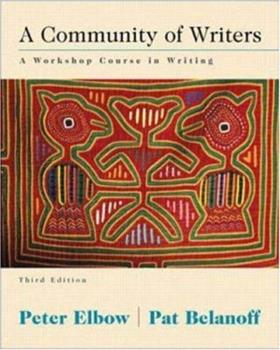 A Community of Writers: A Workshop Course in Writing 0394354885 Book Cover