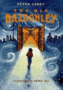 The Big Bazoohley 0805038558 Book Cover