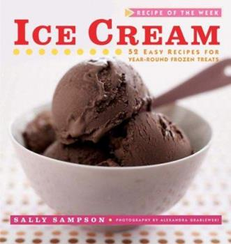 Recipe of the Week: Ice Cream 0470169451 Book Cover