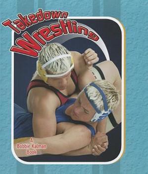 Library Binding Takedown Wrestling Book