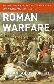Paperback Roman Warfare (Smithsonian History of Warfare) Book