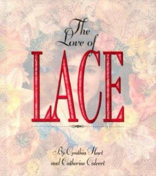 The Love of Lace 1563053004 Book Cover