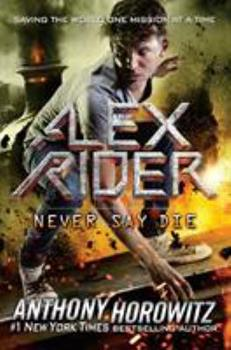 Never Say Die 1524739324 Book Cover