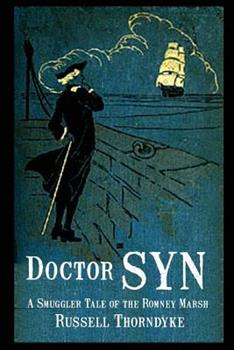 Doctor Syn: A Smuggler Tale of the Romney Marsh 1592240003 Book Cover