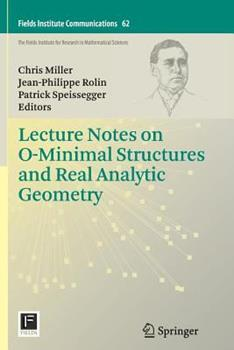 Paperback Lecture Notes on O-Minimal Structures and Real Analytic Geometry Book