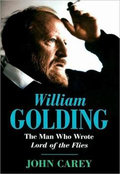 William Golding: The Man Who Wrote Lord of the Flies 1439187320 Book Cover