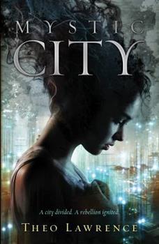 Mystic City 0385741618 Book Cover