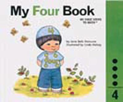 My Four Book - Book #4 of the My First Steps to Math