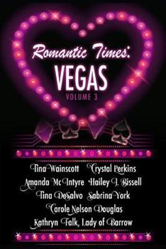 Romantic Times: Vegas: Book 3 - Book #3 of the Romantic Times: Vegas
