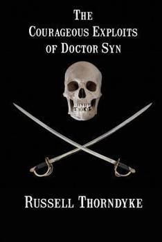 The courageous exploits of Doctor Syn 1627555498 Book Cover