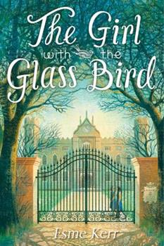 The Girl with the Glass Bird: A Knight's Haddon Boarding School Mystery - Book #1 of the Knight's Haddon